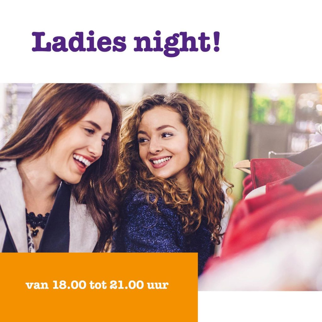 Het Goed, Ladies Night